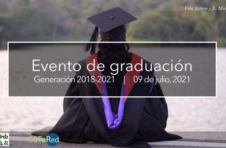 Evento de graduación CBTA 31 – 09 de julio, 2021